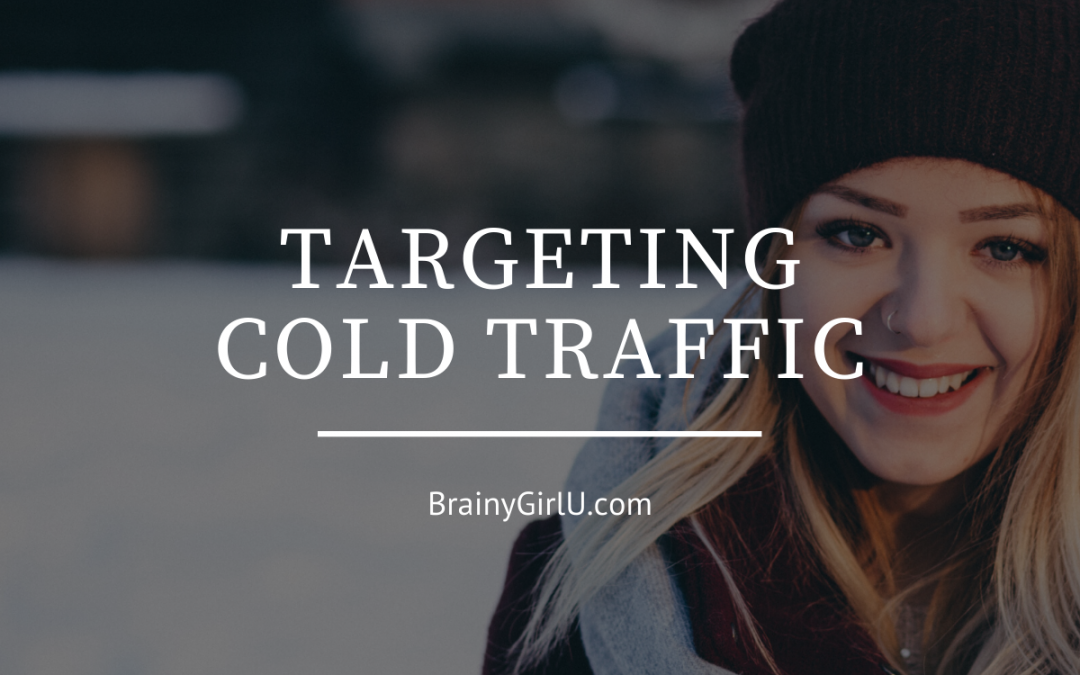 targeting cold traffic