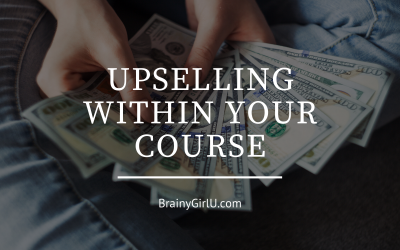 Upsell Your Students Within Your Online Course