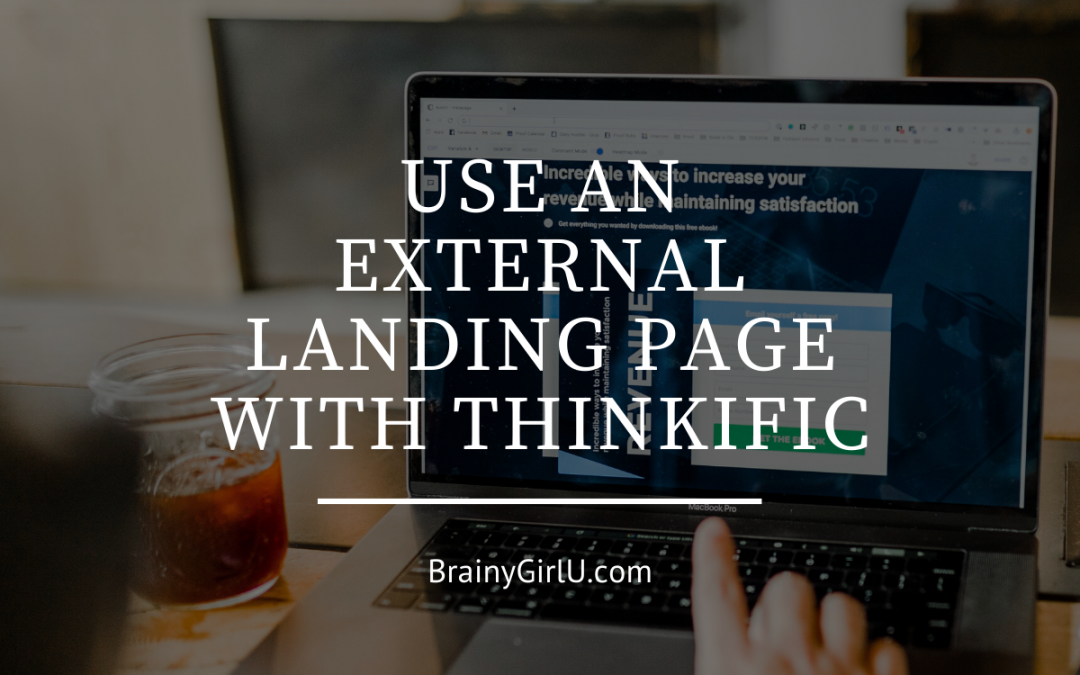use an external landing page with thinkific
