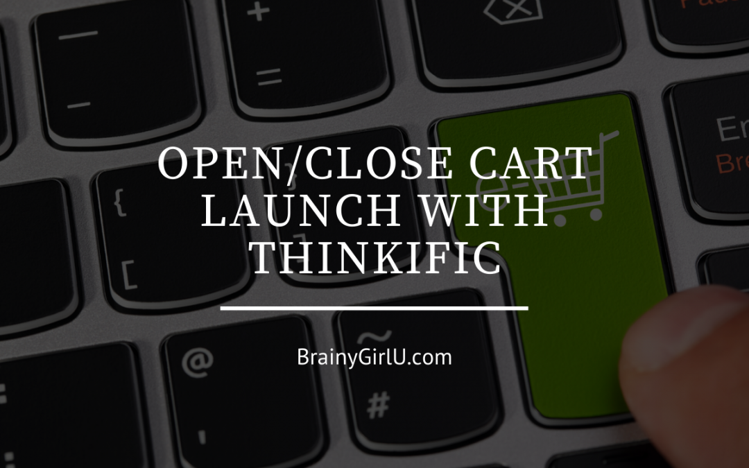 open close cart launch with thinkific